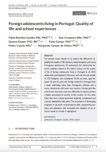 Foreign adolescents living in Portugal: Quality of life and school experiences